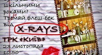 «X-RAYS» покажуть 30 листопада на каналі «Київ»